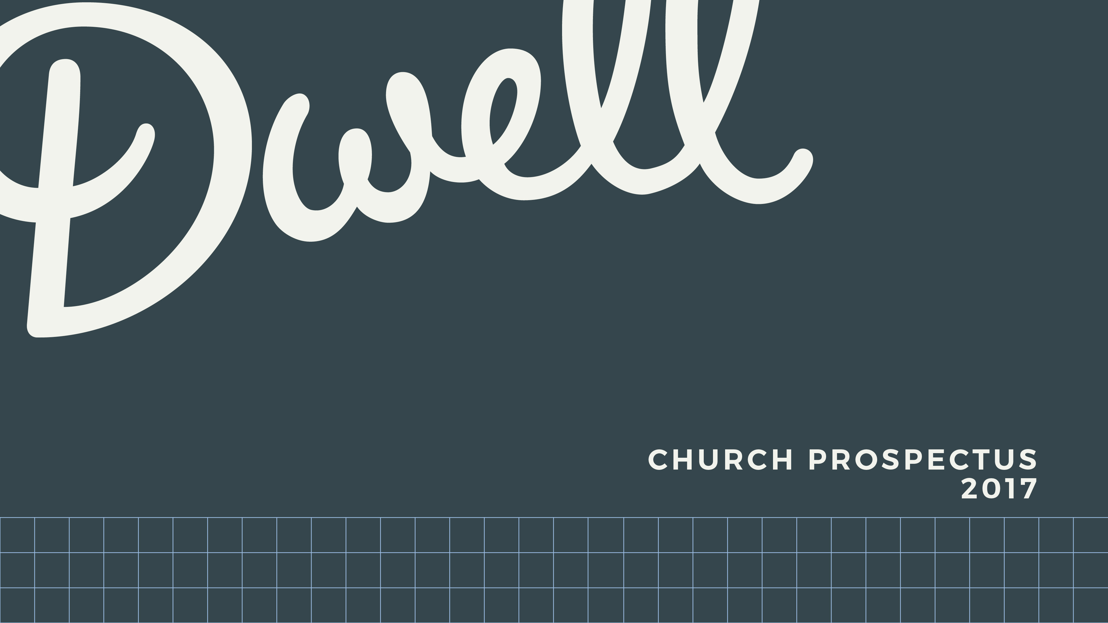 Dwell Church Prospectus